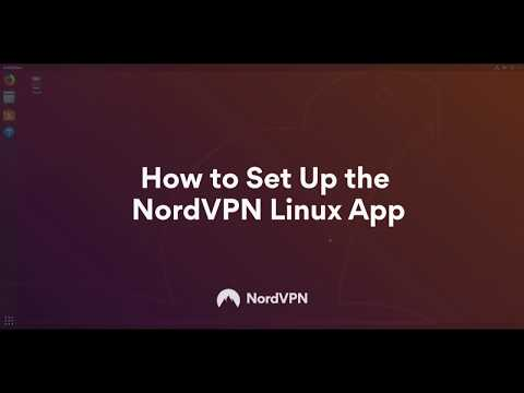 How to Set Up and Use the NordVPN Linux App